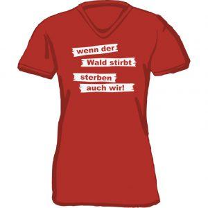 T-Shirt D Wald stirbt rot